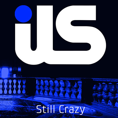 Still Crazy (feat. Jewels Lindt) by Ils