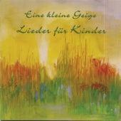 Eine kleine Geige by Kinder Lieder