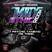 Party Ethic Riddim by Various Artists