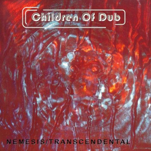 Nemesis/Transcendental by Children of Dub