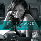 Es Tu Amor - Single by Lilly Goodman