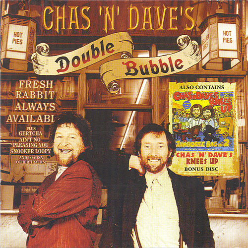 Double Bubble by Chas & Dave
