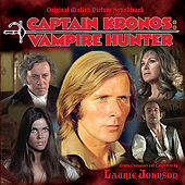 Captain Kronos: Vampire Hunter - Original Motion Picture Soundtrack by Laurie Johnson
