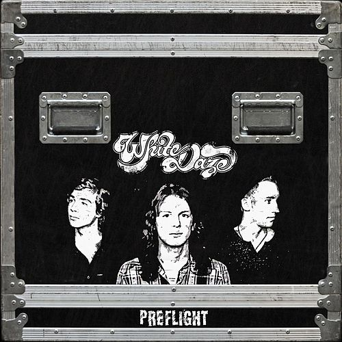 Preflight by White Daze