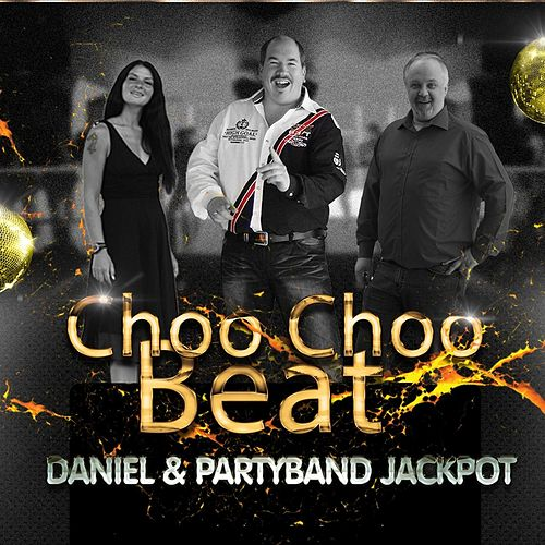 Choo Choo Beat by Daniel