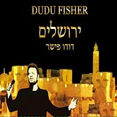 Jerusalem by Dudu Fisher