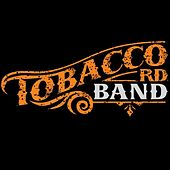 Coming Back Around by Tobacco Rd Band