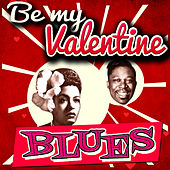 Be My Valentine Blues von Various Artists