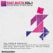 Fast Butts, Vol. 1 - Eternal Rules of Tech-House by Various Artists