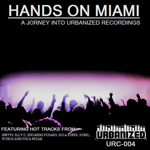 Urbanized Sampler: Hands On Miami by Various Artists