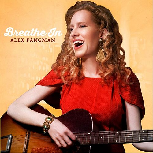 Breathe In by Alex Pangman