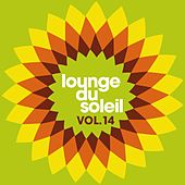 Lounge Du Soleil Vol.14 by Various Artists
