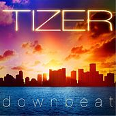 Downbeat by Tizer