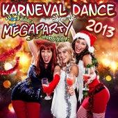 Karneval Dance Megaparty 2013 (inkl. Scream and Shout, Gangnam Style, Nur noch Schuhe an und vielen anderen) by Karneval Dance Megaparty 2013