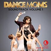 Dance Moms, Vol. 1 by Various Artists
