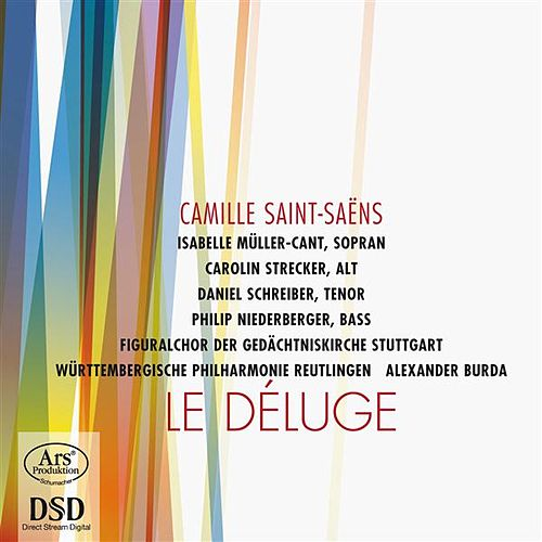 Saint-Saens: Le Déluge by Various Artists