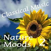 Classical Music, Nature Moods, Vol.2 by Various Artists
