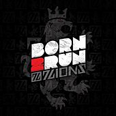 Born 2 Run - EP by 7Lions