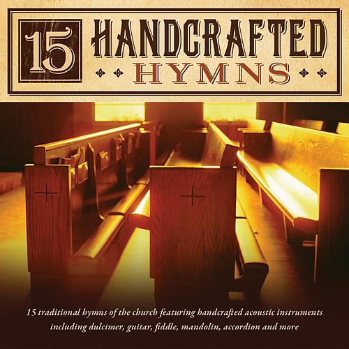 15 Handcrafted Hymns by Craig Duncan