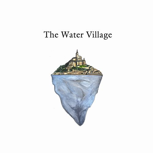 The Water Village by The Water Village