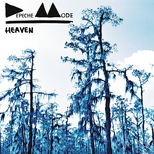 Heaven by Depeche Mode