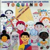 Canciones de los Derechos de los Niños by Toquinho