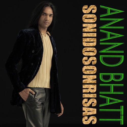 Sonidos y Sonrisas by Anand Bhatt