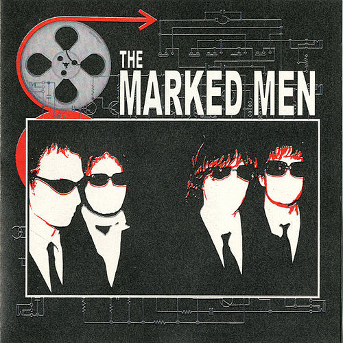 The Marked Men by Marked Men
