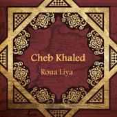 Roua Liya von Khaled (Rai)