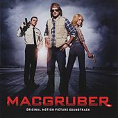 MacGruber (Original Motion Picture Soundtrack) by Various Artists