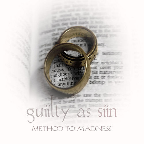 Guilty As Sin by Method to Madness