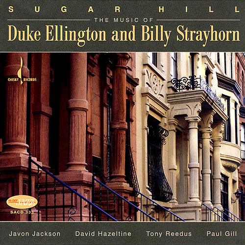 Sugar Hill: Music of Duke Ellington and Billy Strayhorn by Javon Jackson