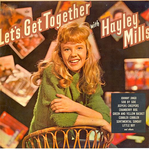 Let's Get Together with Hayley Mills (Remastered) by Hayley Mills
