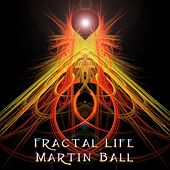 Fractal Life by Martin Ball