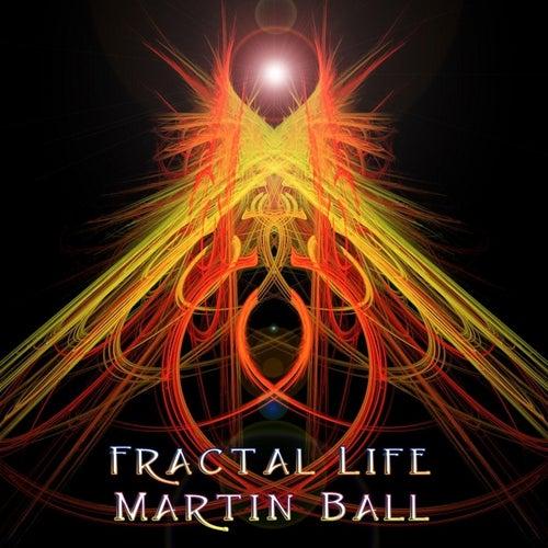 Fractal Life by Martin Ball