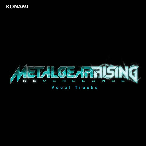 Metal Gear Rising: Revengeance (Vocal Tracks) by Jamie Christopherson