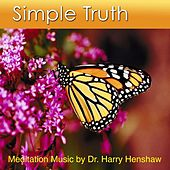 Simple Truth by Dr. Harry Henshaw