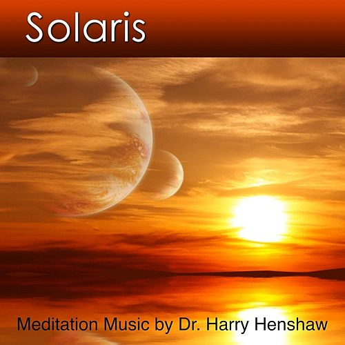 Solaris by Dr. Harry Henshaw