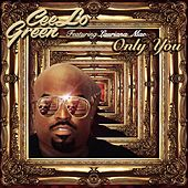 Only You (feat. Lauriana Mae) by CeeLo Green
