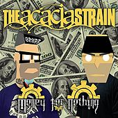 Money for Nothing by The Acacia Strain