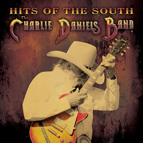 Hits of the South by Charlie Daniels Band