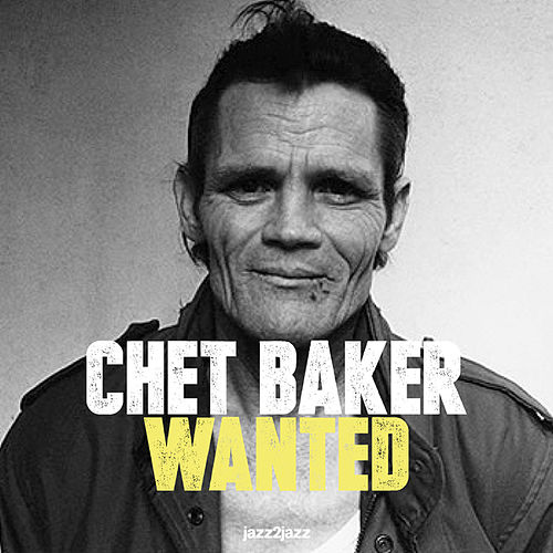 Wanted by Chet Baker