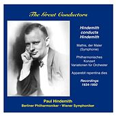 The Great Conductors: Paul Hindemith conducts own works by Various Artists