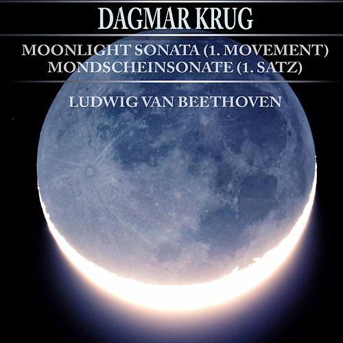 Moonlight Sonata (1. Movement) - Mondscheinsonate (1. Satz) - Ludwig van Beethoven by Dagmar Krug