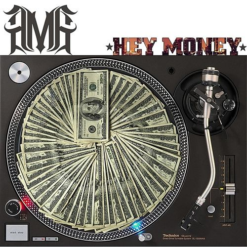 Hey Money by AMG