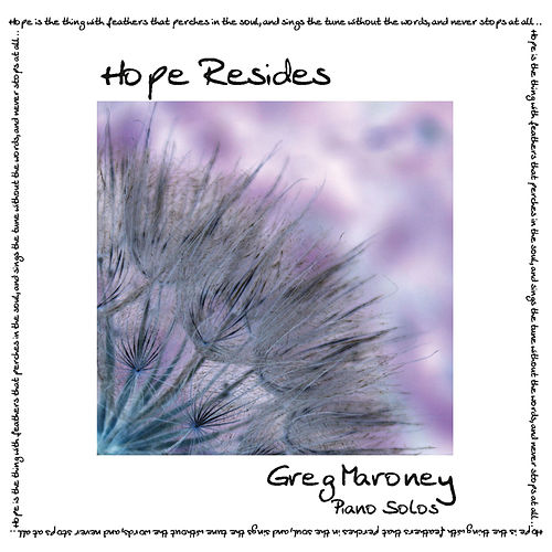 Hope Resides by Greg Maroney