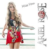 Miss You by Ariel Rose