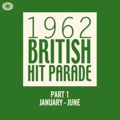 The 1962 British Hit Parade - Part 1 (January - June) von Various Artists