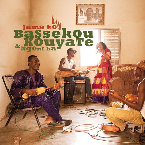 Jama ko by Bassekou Kouyate & Ngoni Ba