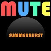 Summerburst by Mute